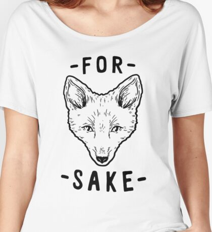 For Fox's Sake Women's Relaxed Fit T-Shirt
