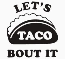 Let's Talk About It TACOS Kids Tee