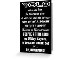 YOLO Greeting Card