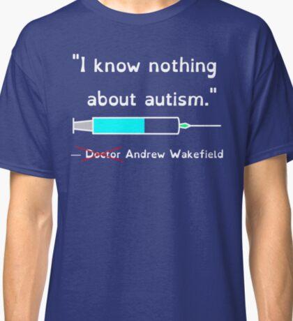 Wakefield's Truth (Light on Dark) Classic T-Shirt