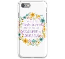 Dreamers of Dreams  iPhone Case/Skin