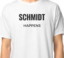 Schmidt Happens Classic T-Shirt
