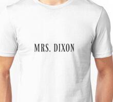 Mrs. Dixon Unisex T-Shirt