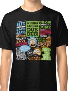 Wubba Lubba Dub dub !! Classic T-Shirt