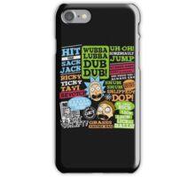 Wubba Lubba Dub dub !! iPhone Case/Skin