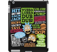 Wubba Lubba Dub dub !! iPad Case/Skin