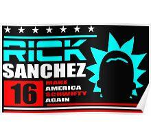 Rick Sanchez !! Poster