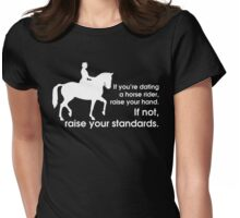 Raise your standards Womens Fitted T-Shirt