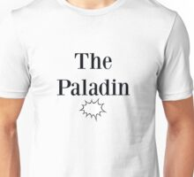 Class Series: The Paladin Unisex T-Shirt