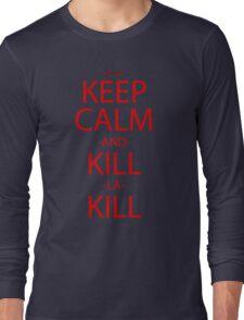 Keep Calm Kill Anime Manga Shirt Long Sleeve T-Shirt
