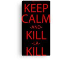 Keep Calm Kill Anime Manga Shirt Canvas Print