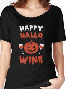 Happy Halloween - Happy hallowine Tshirt Women's Relaxed Fit T-Shirt