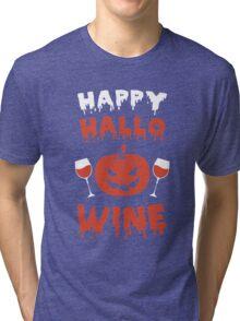 Happy Halloween - Happy hallowine Tshirt Tri-blend T-Shirt