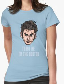 Trust me I'm The Doctor Womens Fitted T-Shirt