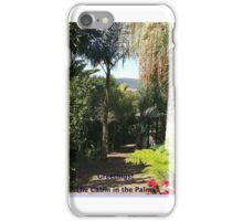 Rainforest in Queensland. My Cabin in the Palms iPhone Case/Skin