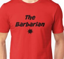 Class Series: The Barbarian Unisex T-Shirt