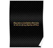 """Any man or institution that tries... """"Nelson Mandela"""" Inspirational Quote Poster"""