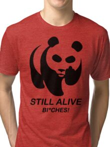 Still Alive Bixches Tri-blend T-Shirt