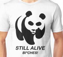 Still Alive Bixches Unisex T-Shirt