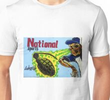 National sports as played in Iraq, Afghanistan, Gaza etc, etc, etc, Unisex T-Shirt