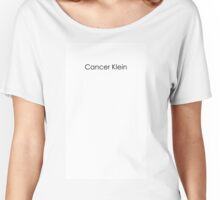 Cancer Klein Women's Relaxed Fit T-Shirt