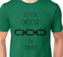 A Man Chooses... Unisex T-Shirt