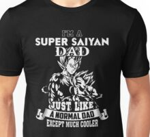 Dragon Ball Z - I'm A Super Saiyan Dad Just Like A Normal Dad Unisex T-Shirt