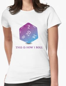 How I roll - RPG dice Womens Fitted T-Shirt