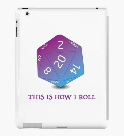 How I roll - RPG dice iPad Case/Skin