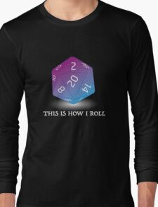 How I roll - RPG dice (for dark t-shirts) Long Sleeve T-Shirt