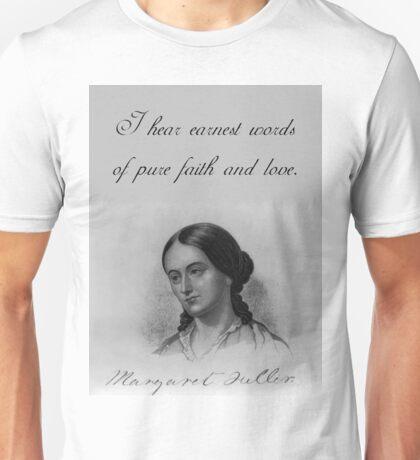 I Hear Earnest Words - Fuller Unisex T-Shirt