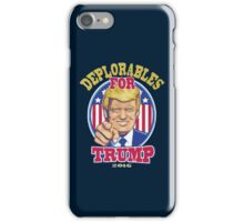 Deplorables For Trump 2015 iPhone Case/Skin