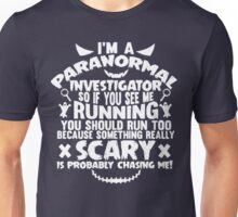 If You See Me Running Unisex T-Shirt