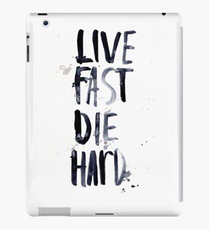 live fast, die hard iPad Case/Skin