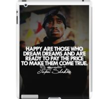 """2Pac """"Happy Are Those..."""" Tumblr Quote shirt iPad Case/Skin"""