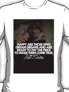 """2Pac """"Happy Are Those..."""" Tumblr Quote shirt T-Shirt"""
