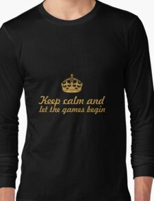 Keep calm and... Inspirational Quote Long Sleeve T-Shirt
