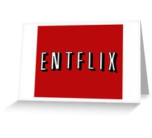 Entflix Greeting Card