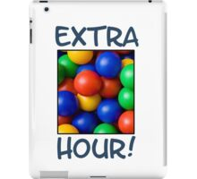 Extra Hour in the Ballpit iPad Case/Skin