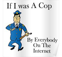 if i was a cop Poster