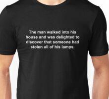 Delighted Stolen Lamps Joke Unisex T-Shirt