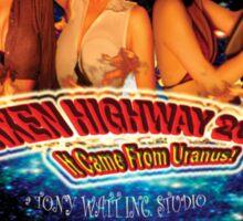'Vixen Highway 2006: It Came from Uranus! (2010)'. - Movie Poster Sticker