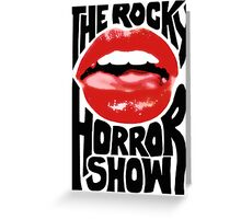 Rocky Horror Show Greeting Card