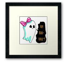 Hey Boo-Tiful~!!! Framed Print