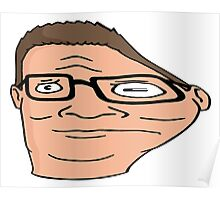 Hank Hill distorted  Poster
