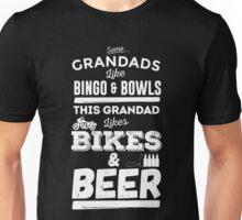 Some Grandads like bingo and bowls. This Grandad likes bikes and beer Unisex T-Shirt