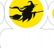 GIRLS DON'T LIKE BOYS GIRLS LIKE WITCHES AND HALLOWEEN Sticker