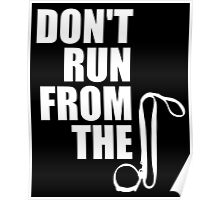 Don't Run From The D Poster