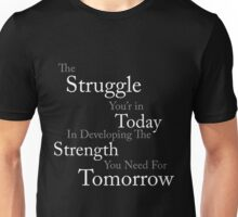 inspirational  typography quote  Unisex T-Shirt