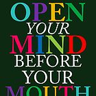 open your mind  by mrwords